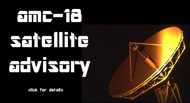 AMC-18 Satellite Advisory